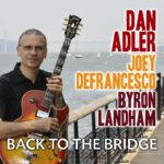 Back To The Bridge, Dan Adler CD