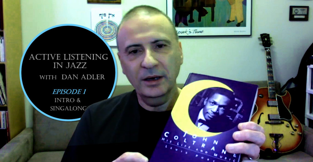 Dan Adler, Active Listening, Episode 1)