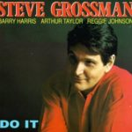 Steve Grossman, 'Do It' CD